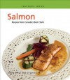 Salmon: Recipes from Canada's Best Chefs - Elaine Elliot, Virginia Lee
