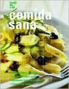 Comida sana - Editors of Degustis, Degustis