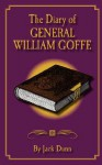 The Diary of General William Goffe - Jack Dunn