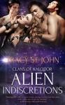 Alien Indiscretions (World of Kalquor #9) - Tracy St. John