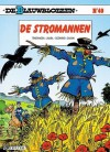 De stromannen (De Blauwbloezen, #40) - Raoul Cauvin