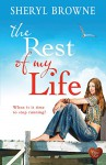 The Rest of My Life (Choc Lit) - Sheryl Browne