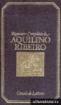 A Batalha Sem Fim (Romances Completos de Aquilino Ribeiro, #5) - Aquilino Ribeiro