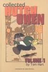 Collected Hutch Owen, Vol. 1 - Tom Hart