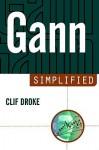 Gann Simplified - Clif Droke