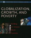 Globalization, Growth, and Poverty: Building an Inclusive World Economy - Paul Collier, David Dollar