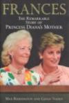 Frances: The Remarkable Story of Princess Diana's Mother - Max Riddington, Gavan Naden