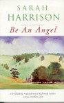 Be An Angel - Sarah Harrison