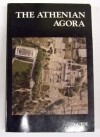 The Athenian Agora: A Guide to the Excavations and Museum - Homer A. Thompson