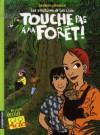 Les Aventures de Léo et Léa, Tome 1 : Touche pas à ma forêt ! - Tom Tirabosco, Véronique Grisseaux