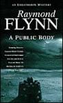 A Public Body - Raymond Flynn