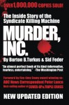 Murder Inc.: The Story of The Syndicate Killing Machine - Burton B. Turkus, Sid Feder, Peter Lance