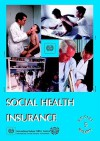 Social Health Insurance (Social Security Vol. V) - International Labour Office, Ilo