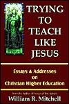 Trying to Teach Like Jesus - William R. Mitchell