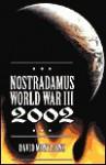 Nostradamus y La Tercera Guerra Mundial de 2002 - David Montaigne, Edgar Rojas