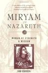 Miryam of Nazareth: Woman of Strength & Wisdom (Revised) - Ann Johnson