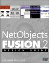NetObjects Fusion Design Guide: Your Step-By-Step Project Book to Designing Incredible Web Pages with NetObject's Fusion [With A Demo of NetObjects Fu - Dan Shafer, Ed Smith