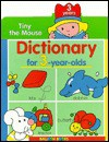 Tiny The Mouse Dictionary For 3-Year-Olds - Balloon Books
