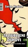 Zaljubljeni duhovi - Zoran Krušvar