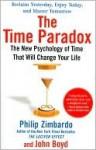 The Time Paradox - Philip G. Zimbardo, John Boyd