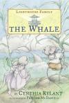 The Whale - Cynthia Rylant, Preston McDaniels