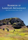 Handbook of Landscape Archaeology (World Archaeological Congress Research) (World Archaeological Congress Research Handbooks in Archaeology) - Bruno David, Dr Julian Thomas, Julian Thomas