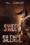 Sweet Silence - S.L. Naeole