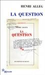 La Question (French Edition) - Henri Alleg