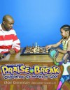 Vacation Bible School (Vbs) 2014 Praise Break Older Elementary Bible Leader (Grades 4-6): Celebrating the Works of God! - Abingdon Press