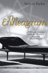 The Enneagram: A Private Session with the World's Greatest Psychologist - Simon Parke