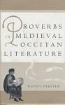 Proverbs in Medieval Occitan Literature - Wendy Pfeffer