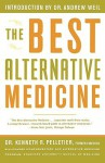 The Best Alternative Medicine - Kenneth R. Pelletier, William L. Simon