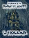Tabby's Haunted House - L Hollar, Wendy Howard, Thomas Arensberg