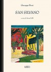 San Silvano - Giuseppe Dessì, Anna Dolfi
