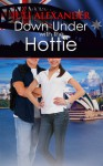 Down Under with the Hottie - Juli Alexander