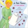 Le Petit Prince et son jardin - Antoine de Saint-Exupéry