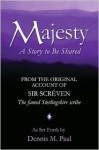 Majesty, a Story to Be Shared: From the Ancient Book of Clachmabenstane - Dennis M. Paul
