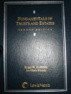 Fundamentals of Trusts and Estates, Revised Second Edition, 2005 - Roger W. Andersen, Mark Bloom