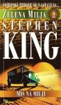 Zelena milja, Drugi dio: Miš na Milji - Stephen King