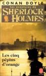Les Aventures de Sherlock Holmes: Les cinq pépins d'orange - Hugh S. Scullion, Arthur Conan Doyle
