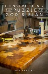 Constructing the Puzzle of God's Plan - Mike Bradley