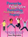 Proverbs and Principles for Parenting Practically Perfect Progeny - Jean Stockdale