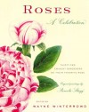 Roses: A Celebration - Wayne Winterrowd, Wayne Winterrowd
