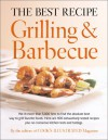 The Best Recipe: Grilling & Barbecue - Cook's Illustrated, John Burgoyne