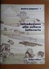 Introduzione alla cultura letteraria del Giappone - Teresa Ciapparoni La Rocca, Andrea Maurizi, Maria Teresa Orsi, Giuliana Stramigioli, Bonaventura Ruperti, Ikuko Sagiyama