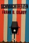 Schmachtfetzen (Kindle Single) (German Edition) - Frank D. Gilroy, Michael Mundhenk