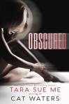 Obscured - Tara Sue Me, Cat Waters