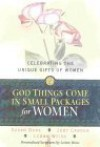 God Things Come in Small Packages for Women: Celebrating the Unique Gifts of Women - Susan Duke, Judy Carden