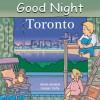 Good Night Toronto - Adam Gamble, Cooper Kelly