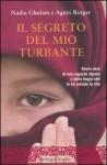 Il segreto del mio turbante (Rilegato) - Nadia Ghulam, Agnès Rotger, Hado Lyria